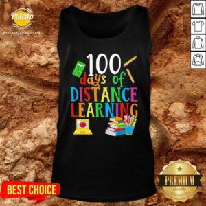 100 Days Of Distance Learning Tank-Top - Design By Potatotees.com