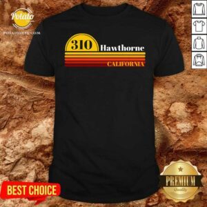 310 Hawthorne California Vintage Sunset With Area Code Shirt - Design by Potatotees.com