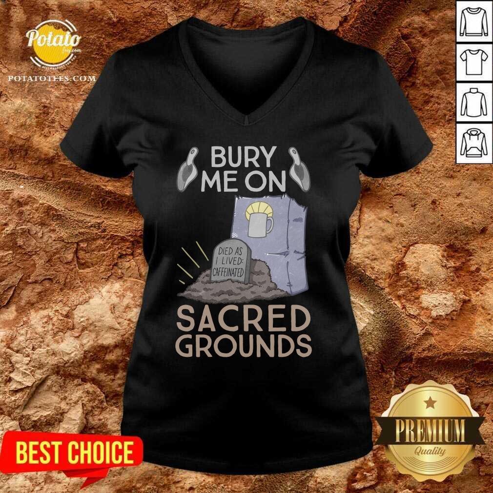 Bury Me On Sacred Grounds V-neck