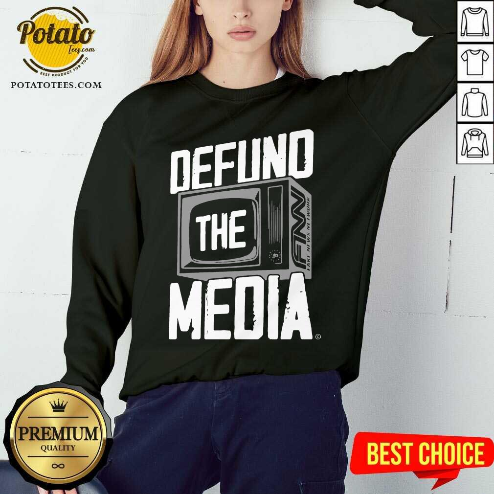 Defund The Media Sweatshirt