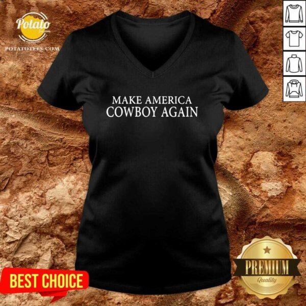 Make America Cowboy Again V-neck - Design By Potatotees.com