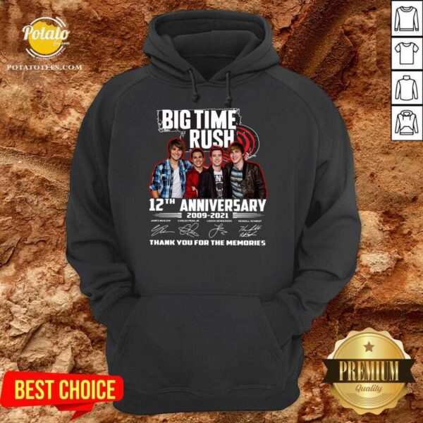 Big Time Rush 12th Anniversary 2009 2021 Thank You For The Memories Signatures Hoodie