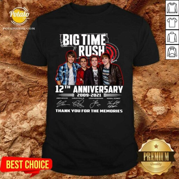 Big Time Rush 12th Anniversary 2009 2021 Thank You For The Memories Signatures Shirt