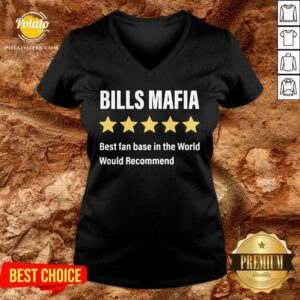 Buffalo Bills Mafia Best Fanbase In The World Would Recommend V-neck - Design By Potatotees.com