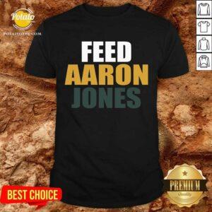 Feed Aaron Jones Shirt