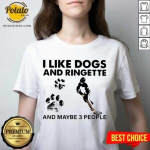 I Like Dogs And Ringette And Maybe 3 People V-neck