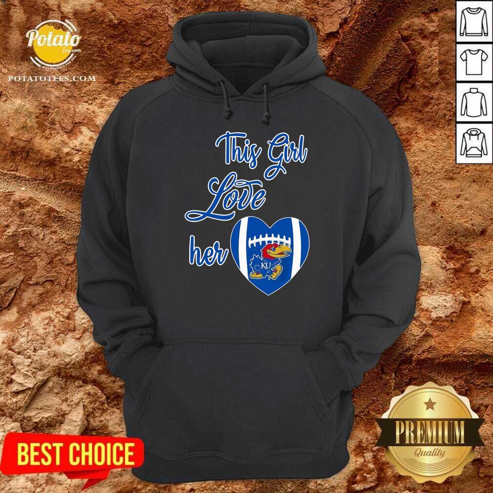 This Girl Love Hear Heart Kansas Jayhawks Football Hoodie - Design By Potatotees.com