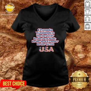 Olympia Washington The Best City In The Best State In The Best Country In The World USA V-neck - Design By Potatotees.com
