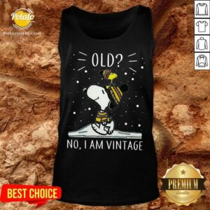 Snoopy And Woodstock Old No I Am Vintage Tank-Top