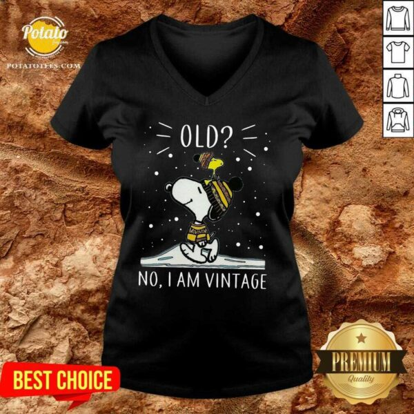 Snoopy And Woodstock Old No I Am Vintage V-neck