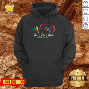 Good Autism Live Love Accept Awareness Hoodie