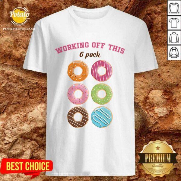Hot Dounut Working Off This 6 Pack Fitness Shirt
