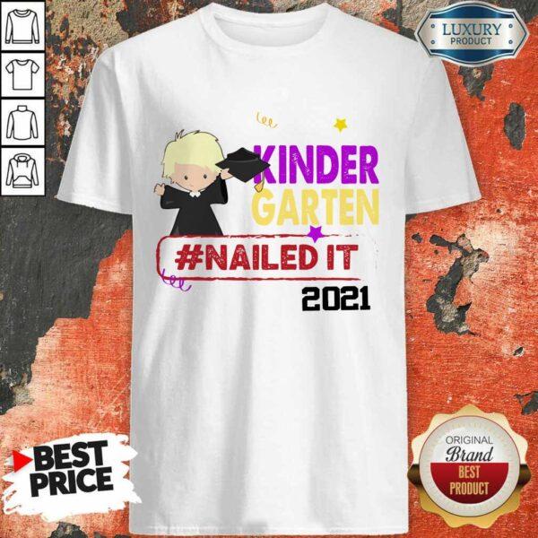 Funny Blonde Boy Youth Kindergarten Nailed It 2021 Shirt