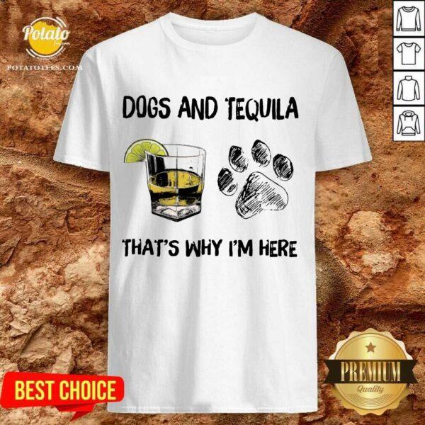 Premium Dog And Wine That'S Why I'M Here Shirt
