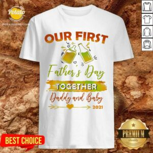 Our First Father'S Day Shirt- Design By Potatotees.com