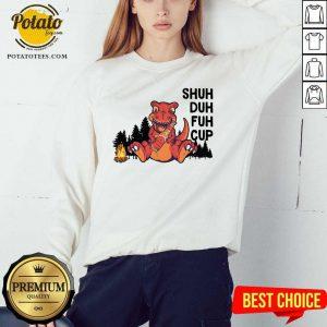 Dinosaur Camping Shuh Duh Fuh Cup Sweatshirt