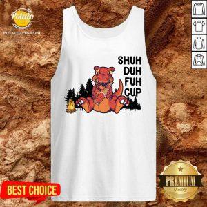Dinosaur Camping Shuh Duh Fuh Cup Tank Top