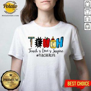 Gift Teach Love Inspire Teacher Life V-neck