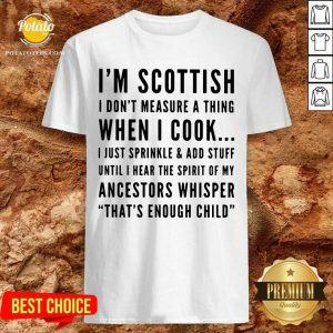 I'M Scottish When I Cook Crew Neck Shirt