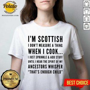 I'M Scottish When I Cook Crew Neck V-neck