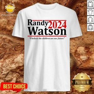 Randy Watson 2024 I Believe The Children Are Our Future Shirt- Design By Potatotees.com