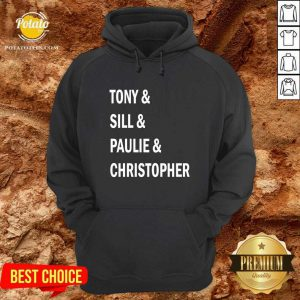 Tony And Sil And Paulie And Christopher Hoodie- Design By Potatotees.com