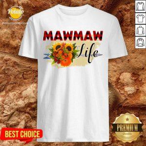 Top Mawmaw Life Flower Shirt