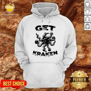 Top Octopus Get Kraken Hoodie- Design By Potatotees.com
