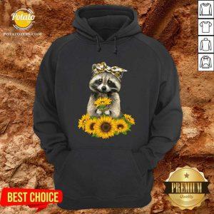 You Are My Sunshine Sunflower Raccoon Hoodie