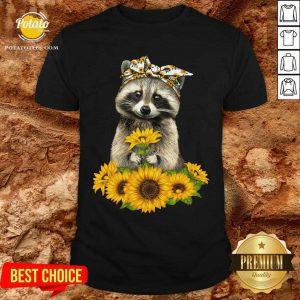 You Are My Sunshine Sunflower Raccoon Shirt